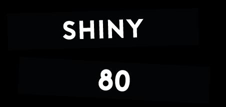 Shiny 80